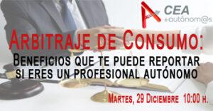 EL ARBITRAJE DE CONSUMO Y LOS BENEFICIOS QUE TE PUEDE REPORTAR SI ERES UN PROFESIONAL AUTÓNOMO