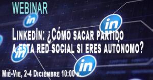 LinkedIn: ¿Cómo sacar partido a esta red social si eres autónomo?