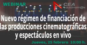 EL NUEVO RÉGIMEN DE FINANCIACIÓN DE LAS PRODUCCIONES CINEMATOGRÁFICAS Y ESPECTÁCULOS EN VIVO